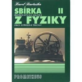Sbírka řešených úloh z fyziky pro střední školy II