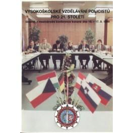 Vysokoškolské vzdělávání policistů pro 21. století (sborník mezinárodní konference 1999)
