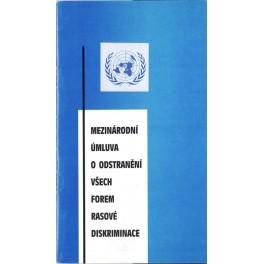 Mezinárodní úmluva o odstranění všech forem rasové diskriminace