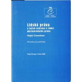 Lidská práva a jejich ochrana v rámci mezinárodního práva