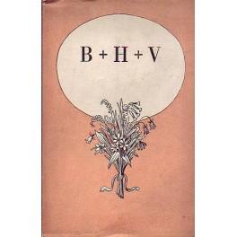 B+ H+ V (Božena Němcová, Hanuš Jurenka, Václav Stranický)