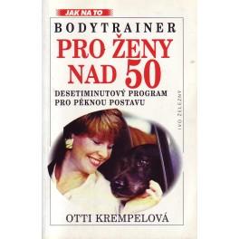 Bodytraymer pro ženy nad padesát