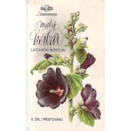 Malý herbář léčivých rostlin (II díl - pěstování)
