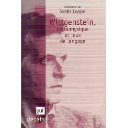 Wittgenstein, métaphysique et jeux langage
