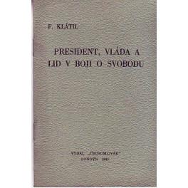 President, vláda a lid v boji o svobodu