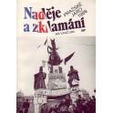 Naděje a zklamání- Pražské jaro 1968