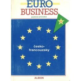 Euro business - jazykový průvodce česko-francouzsky