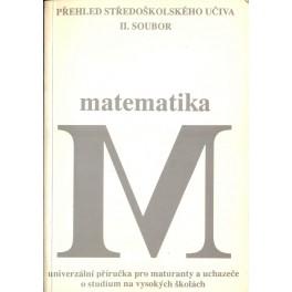 Matematika - univerzální příručka pro maturanty a uchazeče o studium na vysokých školách