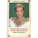 Romantický život monacké kněžny ( Milenci Grace Kellyové)