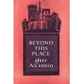 Beyond this place after A. Cronin