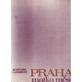 Praha matka měst