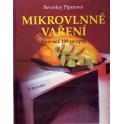 Mikrovlné vaření (Více než 100 receptů)