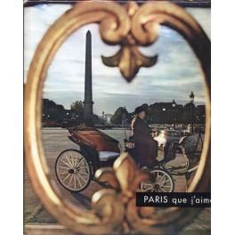 Paris que j´ aime…