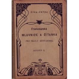 Francouzská mluvnice a čítanka pro měšťanské školy II