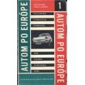 Autom po Európe 1 (Bulharsko, Juhoslávia, Maďarsko, NDR, Połsko,Rumunsko,SSSR)