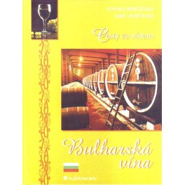 Cesty za vínem - Bulharská vína
