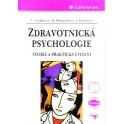Zdravotnická psychologie, teorie a praktická cvičení