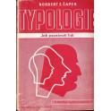 Typologie - jak poznávat lidi