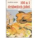 100 a 1 drůbežích jídel