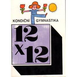 Kondiční gymnastika 12x12