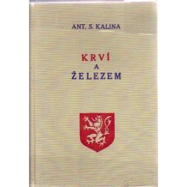 Krví a železem dobyto československé samostatnosti