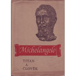 Michelangelo  Titan a člověk