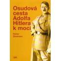 Osudová cesta Adolfa Hitlera k moci