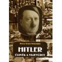 Hitler: člověk a vojevůdce