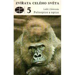 Zvířata celého světa 5 – Poloopice a opice