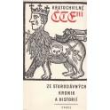 Kratochvilné čtení ze starodávných kronik a historií