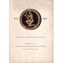 Padesát let vysoké školy zemědělské v Brně
