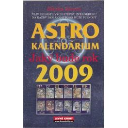 Astro kalendárium aneb Jaký bude rok 2009