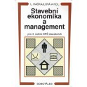 Stavební ekonomika a management pro 4. ročník SPŠ stavebních
