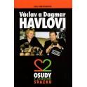 Václav a Dagmar Havlovi – Dva osudy v jednom svazku