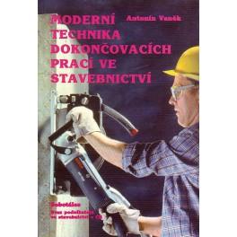 Moderní technika dokončovacích prací ve stavebnictví