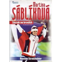 Martina Sáblíková, Zázrak na bruslích