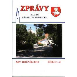ZPRÁVY Klubu přátel pardubicka XLV.Ročník 2010 č.1-2