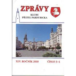 ZPRÁVY Klubu přátel pardubicka XLV.Ročník 2010 č.3-4