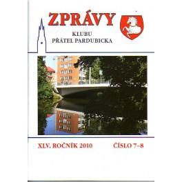 ZPRÁVY Klubu přátel pardubicka XLV.Ročník 2010 č.7 8
