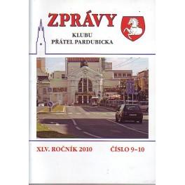 ZPRÁVY Klubu přátel pardubicka XLV.Ročník 2010 č.9-10