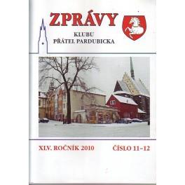 ZPRÁVY Klubu přátel pardubicka XLV.Ročník 2010 č.11-12
