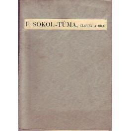 F.Sokol-Tůma, člověk a dílo