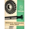 Ušlechtilé nástrojové oceli Poldi