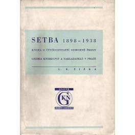 Setba 1898-1938
