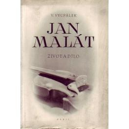 Jan Malát, život a dílo
