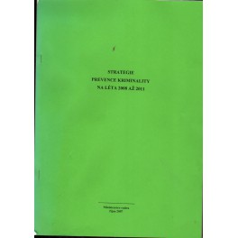 Strategie prevence kriminality na léta 2008 až 2011