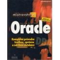 Mistrovství v Oracle - Kompletní průvodce tvorbou správou a údržbou databází