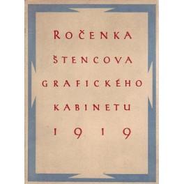 Ročenka štencova grafického kabinetu 1919