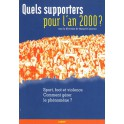 Quels supporters pour l´an 2000?