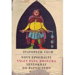Nový epochální výlet pana Broučka tentokrát do XV. století